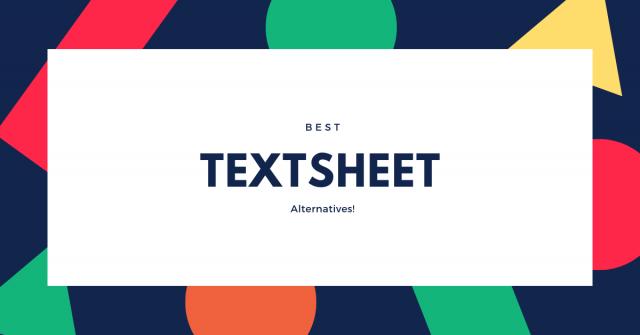Top 10 Best Textsheet Alternatives Sites In 2020