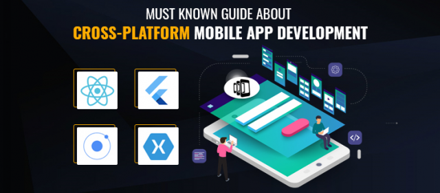 Must Know Guide About Cross-Platform Mobile App Development