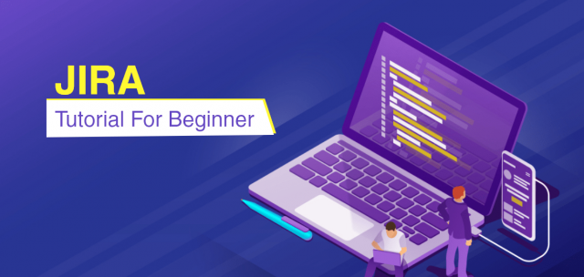 How to use Jira Software Tool for Beginners: JIRA Tutorial