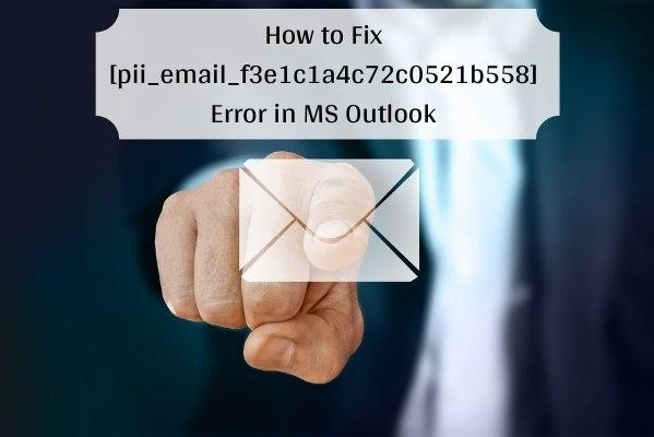 [pii_email_f3e1c1a4c72c0521b558] Error Code in Mail?