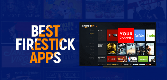 Top Apps for Amazon Firestick of 2021