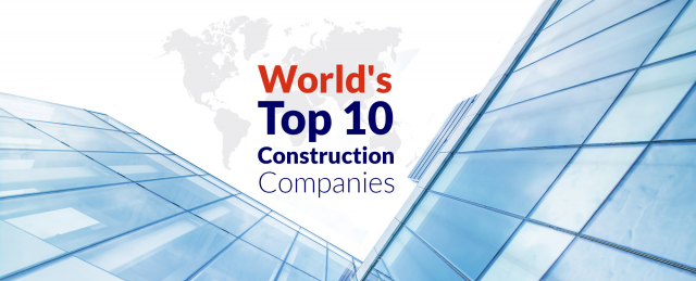 Top 10 Best Largest Construction Companies in the World